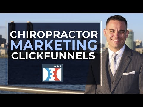 ClickFunnels For Chiropractic Marketing | Chiropractors Landing Page / Sales Funnel