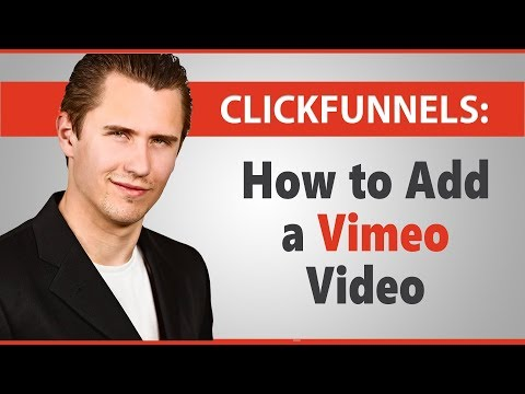 ClickFunnels: How to Insert a Vimeo Video