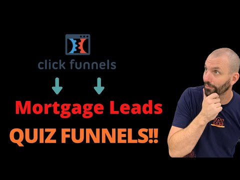 How To Generate Mortgage Leads Using quiz Funnels | Clickfunnels Tutorial