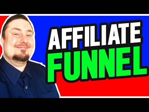 Affiliate Marketing Funnel: Powerful But Easy Sales Funnel Template Anyone Can Make