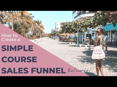 How to Create a Simple Course Sales Funnel That Works