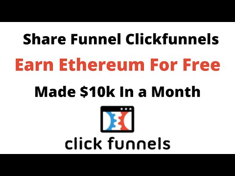Clickfunnels Affiliate Training – Earn Ethereum For Free – Share Funnel Clickfunnels.