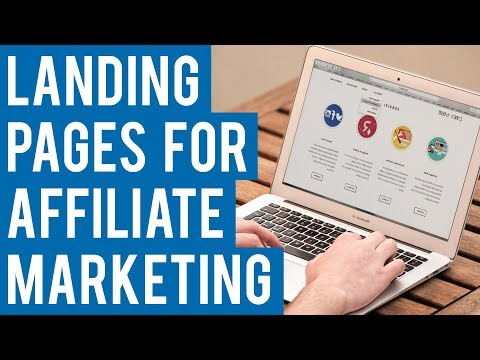 How To Create A Landing Page For Affiliate Marketing (Step By Step 2019)