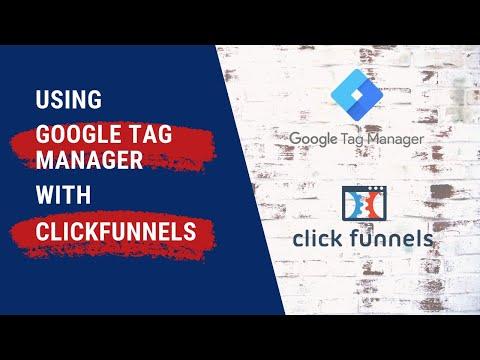 Clickfunnels Tutorial – Integrating Google Tag Manager
