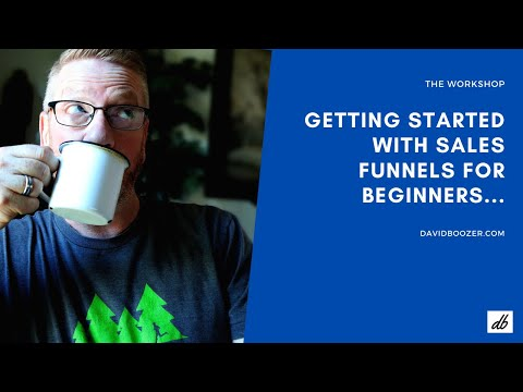 The Workshop: Getting started with your sales funnel…