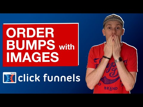 ClickFunnels Tutorial: How To Add Images To Your Order Bump(s) In ClickFunnels