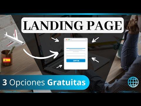 Landing Page Gratis | 3 herramientas gratuitas para crear una Landing Page (página de aterrizaje)