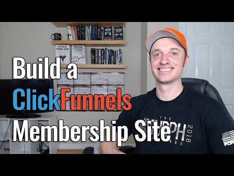 How to Build a ClickFunnels' Membership Site in 2020