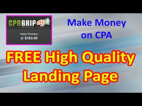 How To Make Free Cpa Landing Page   Professional Landing Page For Cpa Offer Promoting   Cpa Grip