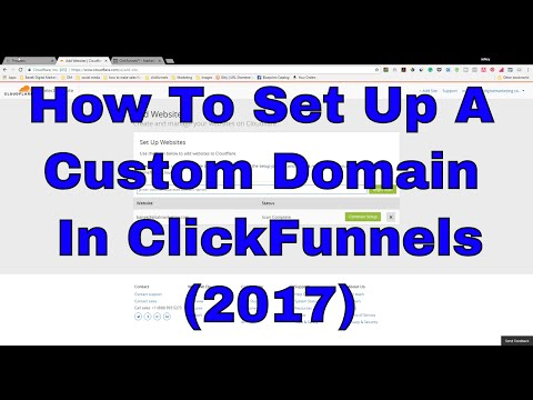 How To Set Up A Custom Domain In ClickFunnels 2017
