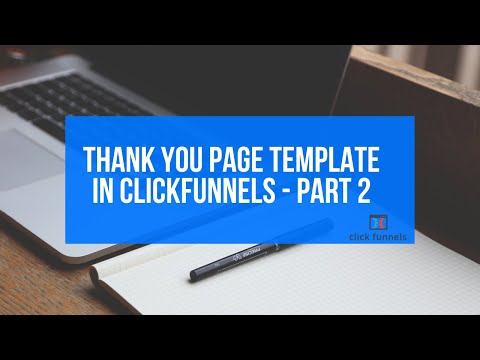 Clickfunnels Thank you Page Template Part 2
