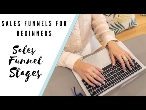 Sales Funnel Stages Explained | Sales Funnels for Beginners