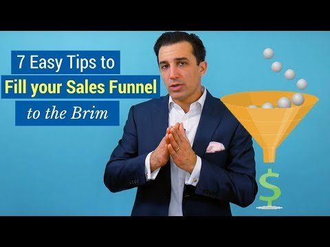 7 Easy Tips to Fill Your Sales Funnel to the Brim