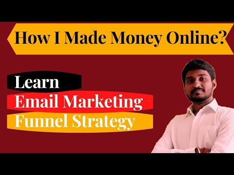 Learn How I Earn Money Online With Email Marketing Funnel Strategy | The Email Marketing Free Course