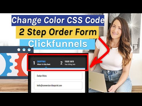 Change Colors on 2 Step Order Form Clickfunnels – Copy & Paste CSS Code – Click Funnels Tutorial