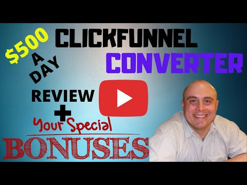 Clickfunnel Converter Review! Demo & Bonuses! (How To Make Money With ClickFunnels in 2020)