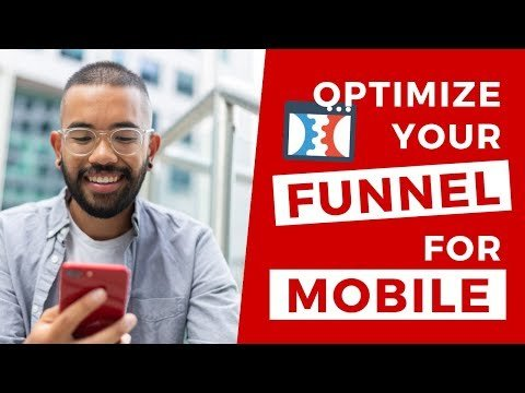 Clickfunnels Mobile View – Optimize Your Funnels For Mobile Devices