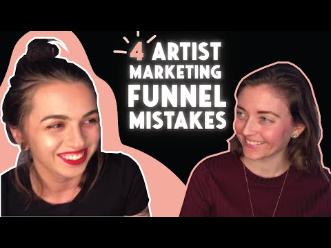 4 Biggest Artist Marketing Funnel Mistakes