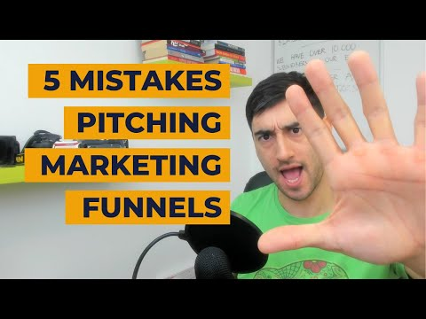 5 mistakes people make when pitching marketing funnel projects
