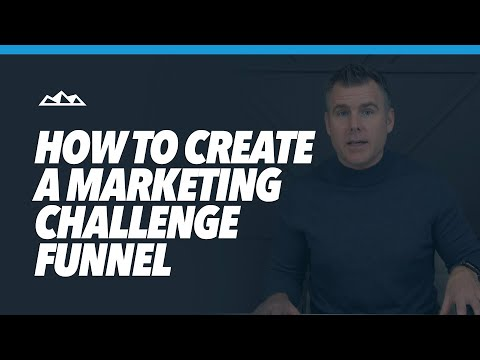 How To Create A Marketing Challenge Funnel To Scale Lead Generation