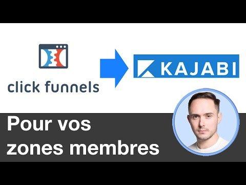 Clickfunnels : Utiliser Kajabi pour vos zones membres