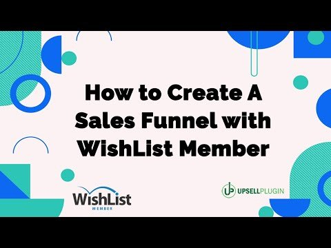 WishList Member Demo: How to Create A Sales Funnel with WishList Member