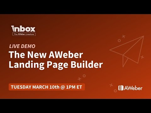 Live Demo: How to Build a Landing Page Using the New AWeber Landing Page Builder