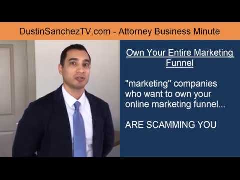Attorney Business Tip #1 – Own Your Entire Marketing Funnel