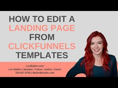 ClickFunnels Training   How to Edit a Landing Page from ClickFunnels Templates