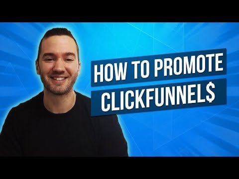 How To Promote ClickFunnels As An Affiliate 💵 ClickFunnels Affiliate Marketing