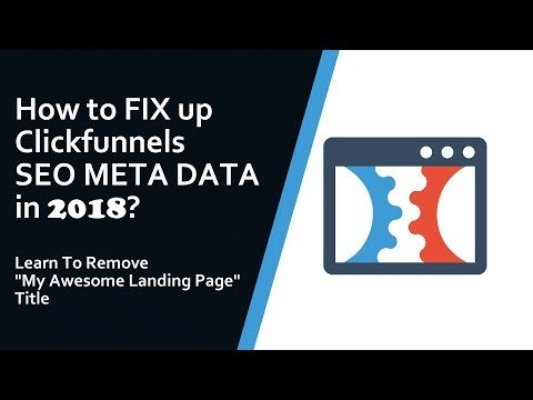 How to edit SEO Meta Data of ClickFunnels Pages? | In 2018