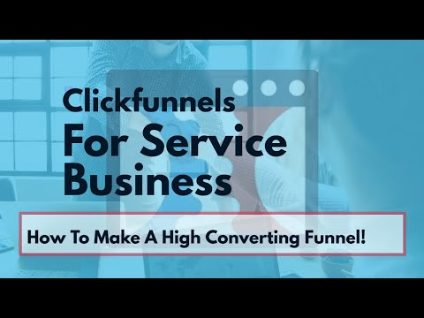 Clickfunnels For Service Business-  Clickfunnels For Service Industry Business