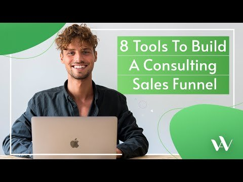 8 Tools To Build A Consulting Sales Funnel & Get Calls Scheduled