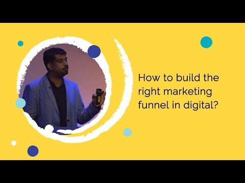 How to build the right marketing funnel in digital?