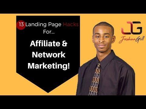 13 Landing Page Hacks For Affiliate Marketing, Network Marketing, & Personal Branding