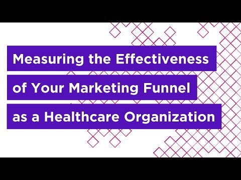 Measuring the Effectiveness of Your Marketing Funnel