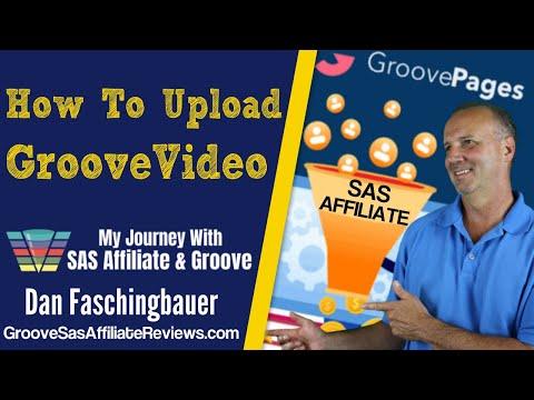 Upload GrooveVideo – GrooveFunnels – Unlimited Sales Funnels – SAS Affiliate