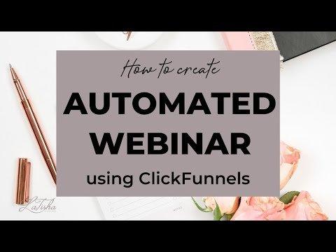 Create an Automated Webinar Using ClickFunnels