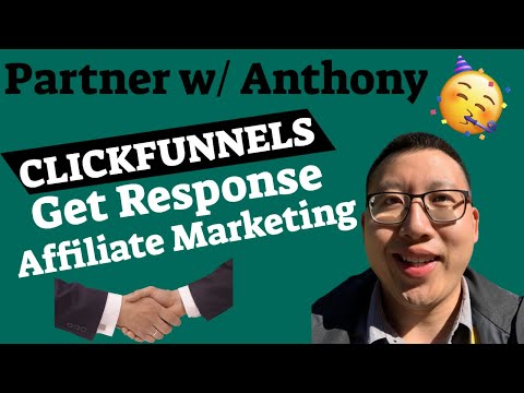 Partner with Anthony ClickFunnels Affiliate Program and Get Response Affiliate Marketing Strategy