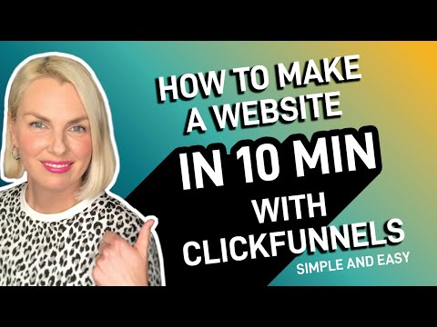 How to Make a Website in 10 Mins with Clickfunnels – Simple & Easy