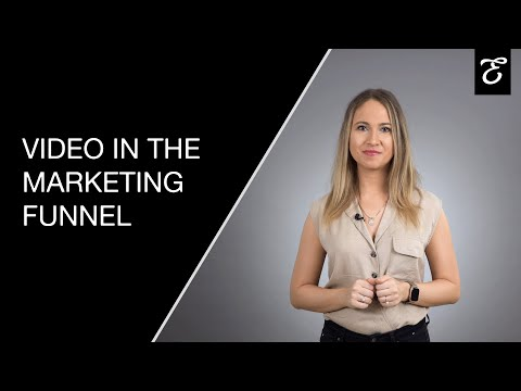 Video in the Marketing Funnel by Evamotion