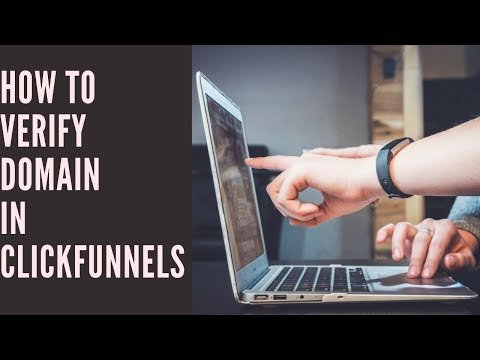 How to Verify Your Domain in Clickfunnels