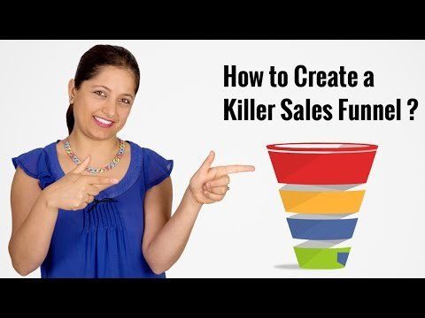 How to Create a Killer Sales Funnel