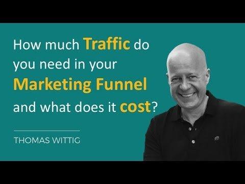 Marketing Funnel: How much traffic and budget do you need? | Thomas Wittig | Wittigonia