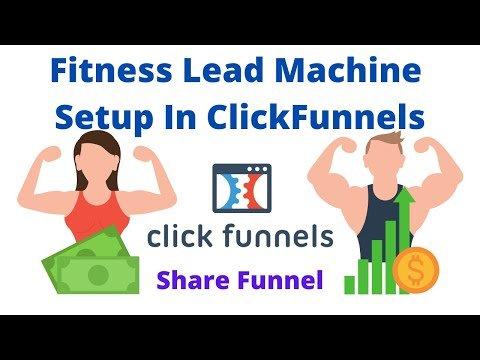 Fitness Lead Machine Setup (ClickFunnels)