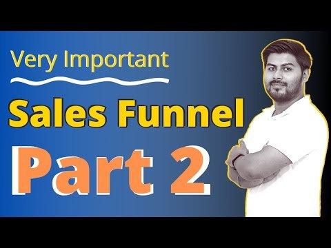 Sales Funnel in Digital Marketing Part 2