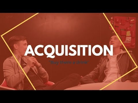 #05: Acquisition   6 Step Marketing Funnel Series – Part 2