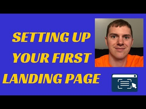 Setting up Your First Landing Page in 3 Steps