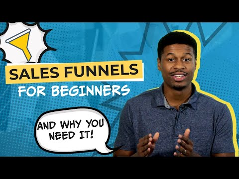 Sales Funnels for Beginners: How To Build A Sales Funnel & Increase Profits