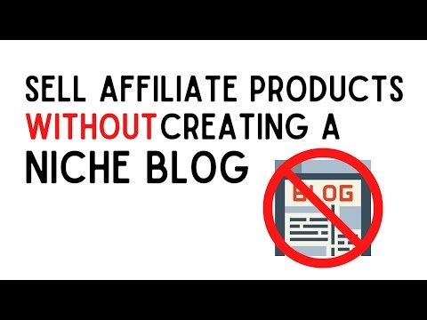 How to Sell Affiliate Products Without Using a Blog